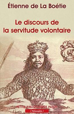 """Afficher """"Le discours de la servitude volontaire"""""""
