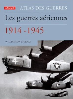 """Afficher """"Les guerres aériennes, 1914-1945"""""""
