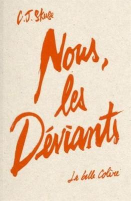"""Afficher """"Nous, les déviants"""""""