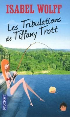 "Afficher ""Les tribulations de Tiffany Trott"""
