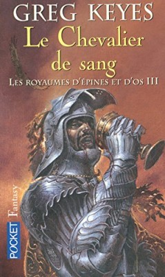 """Afficher """"Les royaumes d'épines et d'os n° 3 Le chevalier de sang"""""""