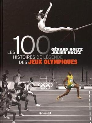 """Afficher """"Les 100 histoires de légende des jeux olympiques"""""""
