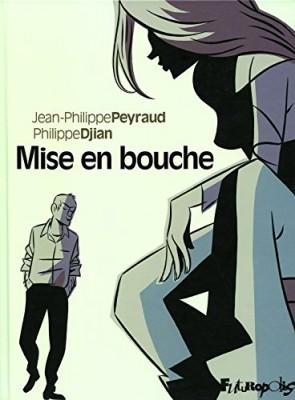 vignette de 'Mise en bouche (Philippe Djian)'