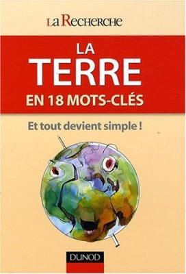 """Afficher """"Terre en 18 mots-clés (La)"""""""
