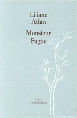 """Afficher """"Monsieur Fugue ou le mal de terre"""""""