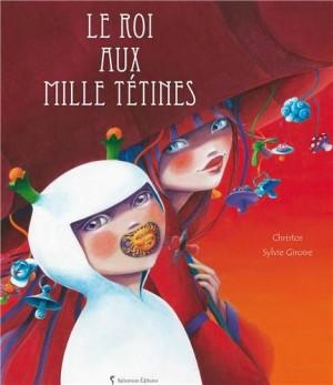 """Afficher """"Le roi aux mille tétines"""""""