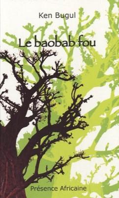 """Afficher """"Le Baobab fou"""""""