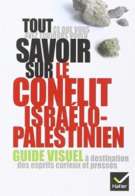 vignette de 'Tout ce que vous avez toujours voulu savoir sur le conflit israélo-palestinien (Paul Gerbaud)'