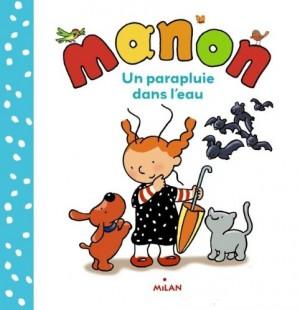 """Afficher """"Manon Un parapluie dans l'eau"""""""