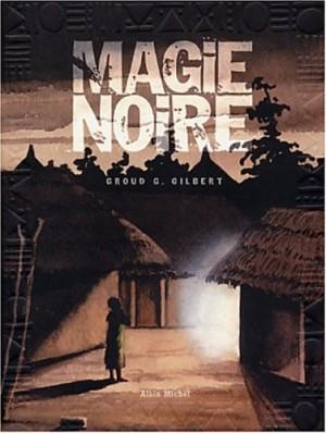 """Afficher """"Magie noire n° 1 Magie noire tome 1"""""""