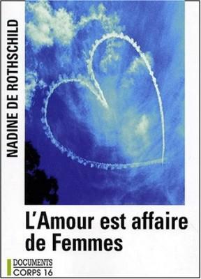 """Afficher """"L'Amour est affaire de femmes"""""""