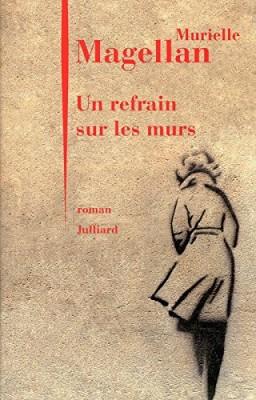 """Afficher """"UN REFRAIN SUR LES MURS"""""""