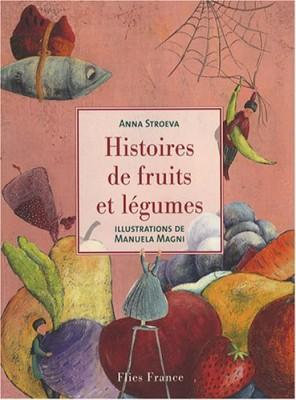 """Afficher """"Histoires de fruits et légumes"""""""