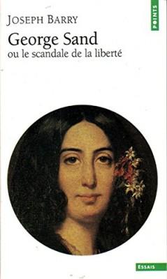 """Afficher """"George Sand ou Le scandale de la liberté"""""""