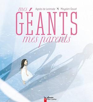 """Afficher """"Mes géants, mes parents"""""""