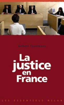 """Afficher """"La justice en France"""""""