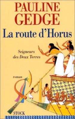 """Afficher """"Seigneurs des Deux-Terres. n° 3 La route d'Horus"""""""