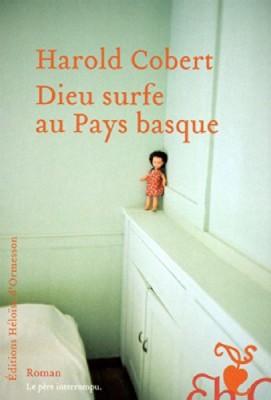 "Afficher ""Dieu surfe au Pays basque"""