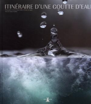 """Afficher """"Itinéraire d'une goutte d'eau"""""""