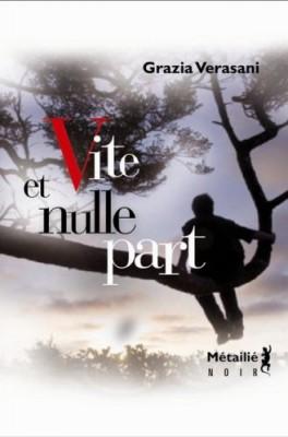 """Afficher """"Vite et nulle part"""""""