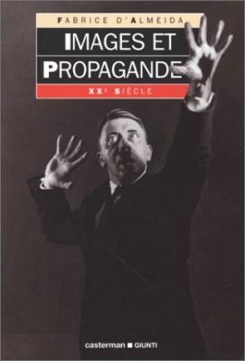 """Afficher """"Images et propagande"""""""