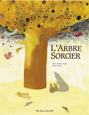 """Afficher """"L'Arbre sorcier"""""""