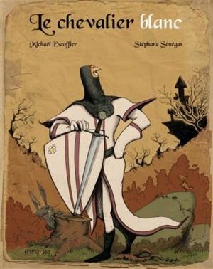 vignette de 'Le chevalier blanc (Michaël Escoffier)'