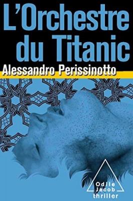 """Afficher """"L'Orchestre du Titanic"""""""