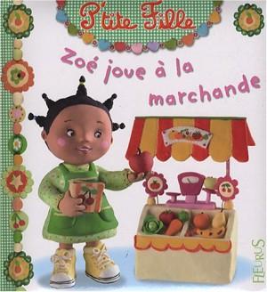 """Afficher """"Zoé joue à la marchande"""""""