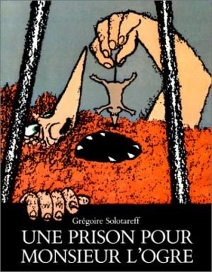 """Afficher """"Une Prison pour Monsieur l'ogre"""""""