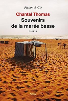 vignette de 'Souvenirs de la marée basse (Chantal Thomas)'