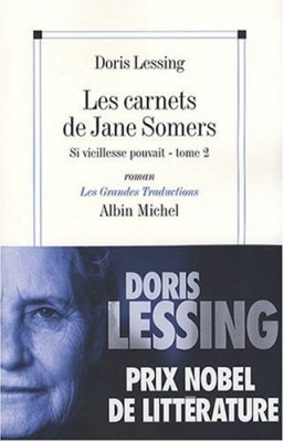 """Afficher """"Les carnets de Jane Somers n° 2 Si vieillesse pouvait"""""""