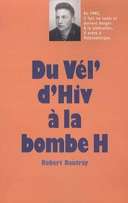 """Afficher """"Du Vél' d'hiv à la bombe H"""""""