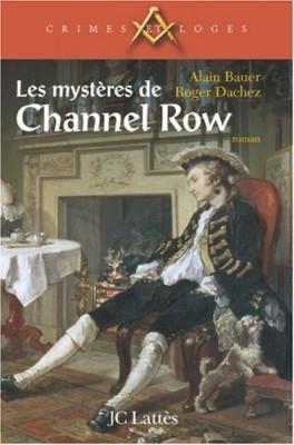 """Afficher """"Les Mystères de Channel Row"""""""
