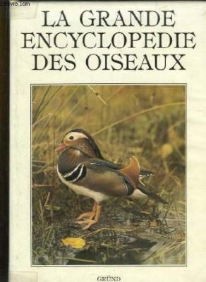 """Afficher """"La grande encyclopédie des oiseaux"""""""