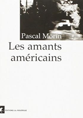 vignette de 'Les amants américains (Pascal Morin)'
