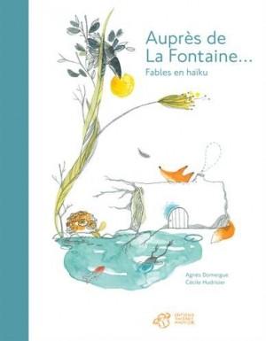 """Afficher """"Auprès de La Fontaine"""""""