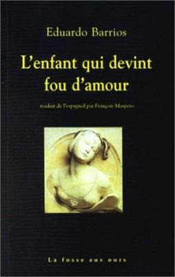 """Afficher """"L'Enfant qui devint fou d'amour"""""""