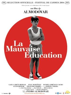 """Afficher """"La Mauvaise éducation"""""""