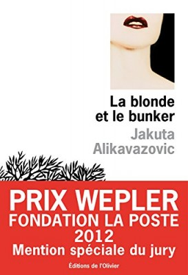 vignette de 'La blonde et le bunker (Jakuta Alikavazovic)'