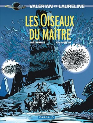 """Afficher """"Valérian, agent spatio-temporel n° Tome 5 Les oiseaux du maître"""""""