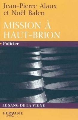 """Afficher """"Mission à Haut-Brion"""""""