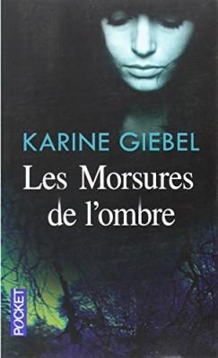 vignette de 'Les morsures de l'ombre (Karine Giebel)'