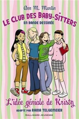 """Afficher """"Le club des baby-sitters n° 1L'idée géniale de Kristy"""""""