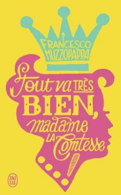 vignette de 'Tout va très bien, madame la comtesse ! (Francesco Muzzopappa)'