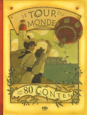 """Afficher """"Le Tour du monde en 80 contes"""""""