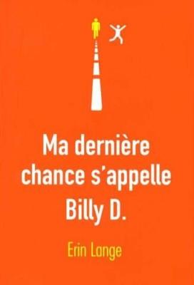 """Afficher """"Ma dernière chance s'appelle Billy D."""""""