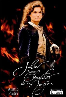 """Afficher """"Julie, chevalier de Maupin"""""""