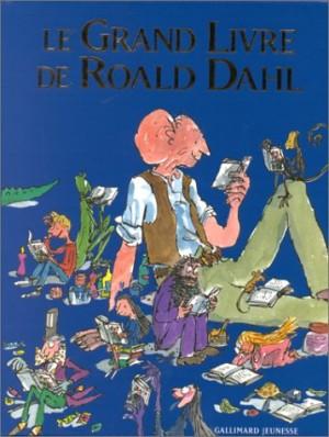"""Afficher """"Le grand livre de Roald Dahl"""""""