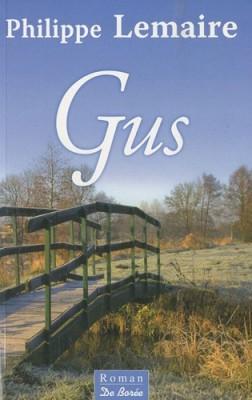 """Afficher """"Gus ou L'esquive des jours"""""""